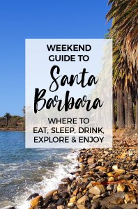 A weekend guide to Santa Barbara: 6 Fun Things To Do in Santa Barbara, California