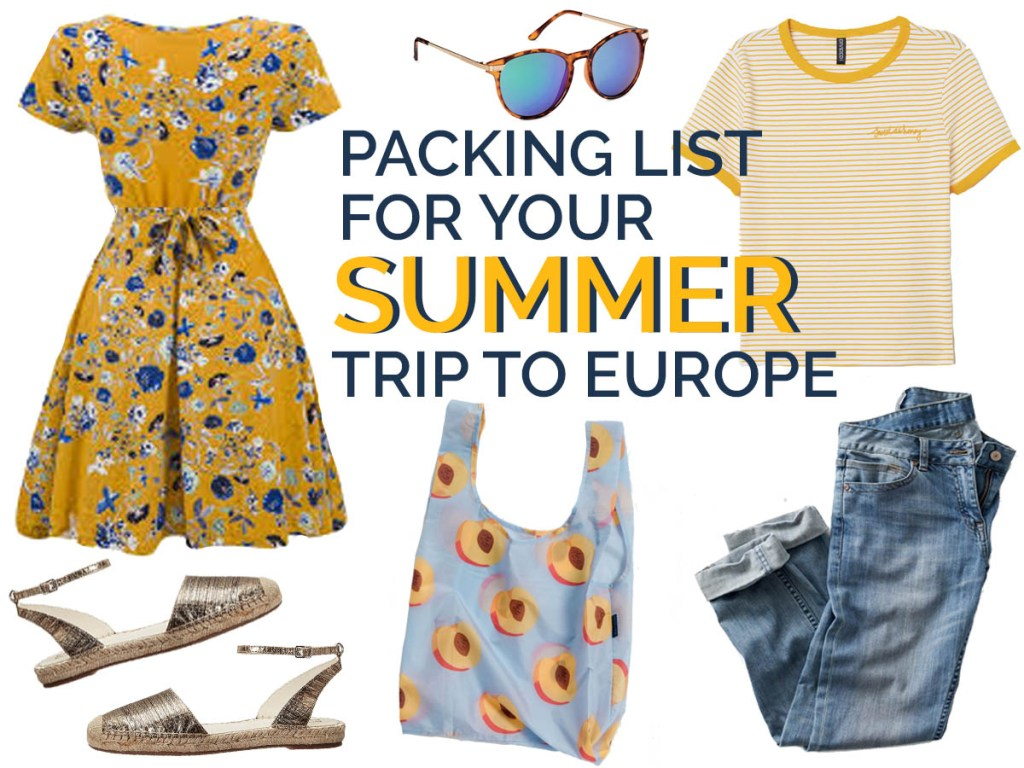 packing list summer trip to europe - go-gallivanting.com