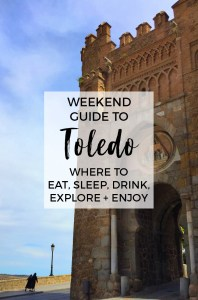 The Weekend Guide to Toledo : Top Things To Do in Toledo, Spain