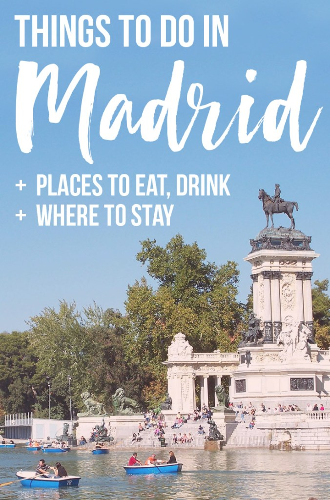 Fun Things To Do in Madrid - leafy parks, tapas, amazing art + practical tips