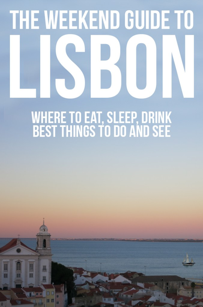 Fun things to do in Lisbon + places to eat & sleep: a travel guide to Lisbon Portugal