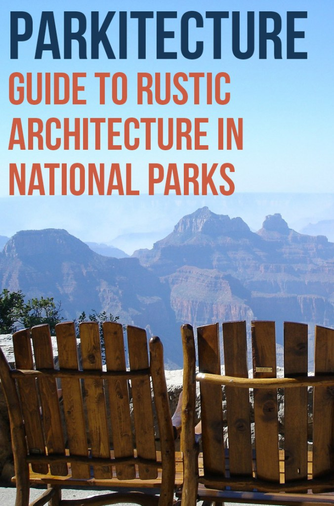 Parkitecture Guide to National Parks