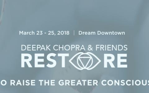 deepak chopra and friends restore event