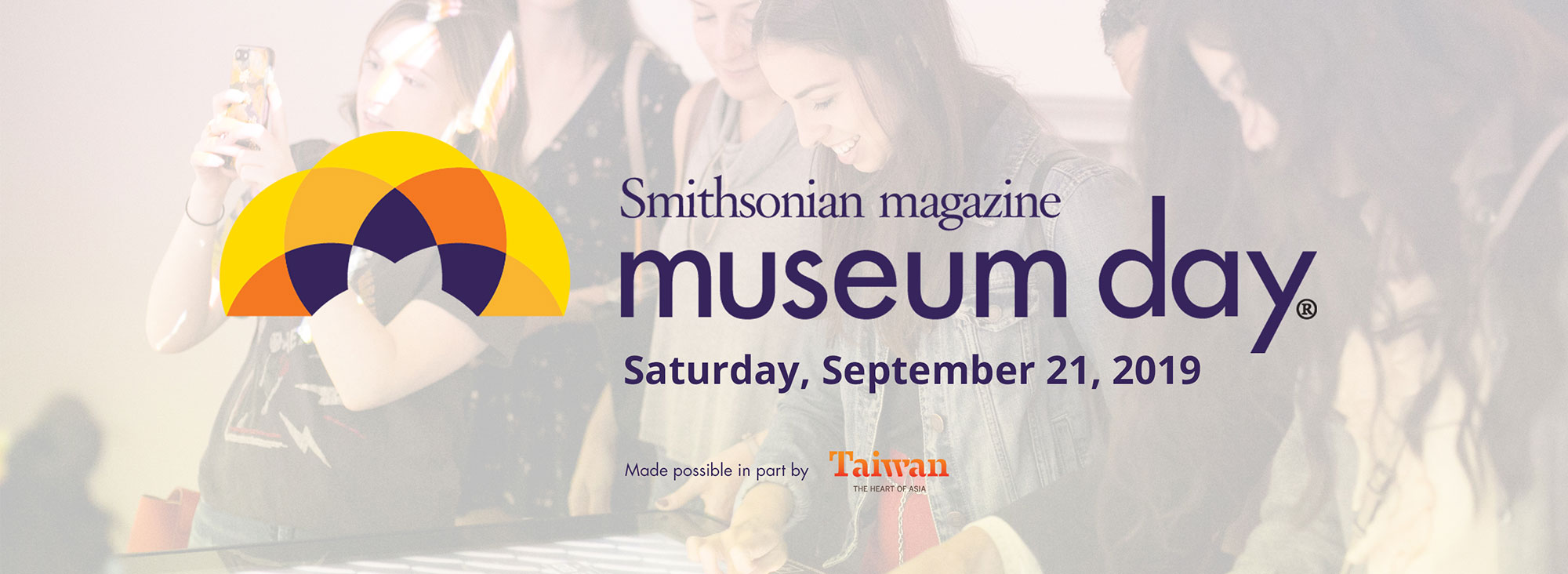 Exciting news - Smithsonian magazine has designated Saturday, September 21, 2019 as the 15th annual Museum Day