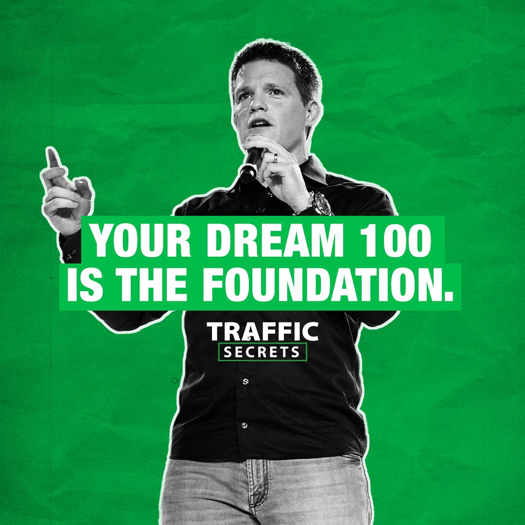 Dream 100 Traffic Secrets