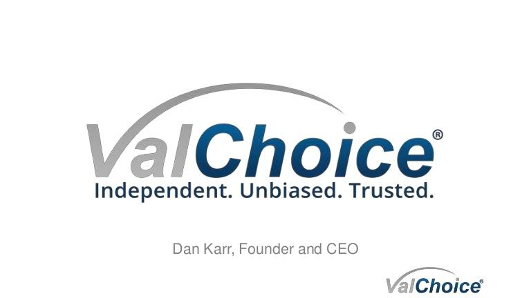 Dan Karr is CEO of ValChoice.com, a insurance company analytics company.