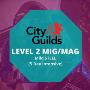 CITY & GUILDS LEVEL 2 WELDING SKILLS IN MAGMIG