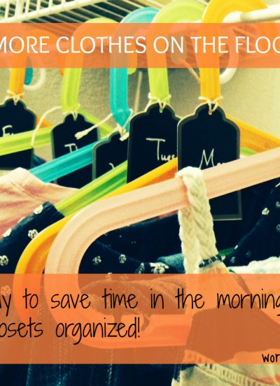 A simple way to organize clothes – save time in the morning, organize the closet, and keep clothes off the floor!