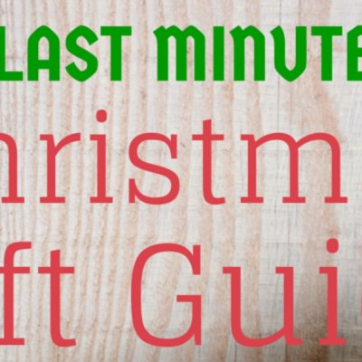 Very Last Minute Christmas Gift Ideas!