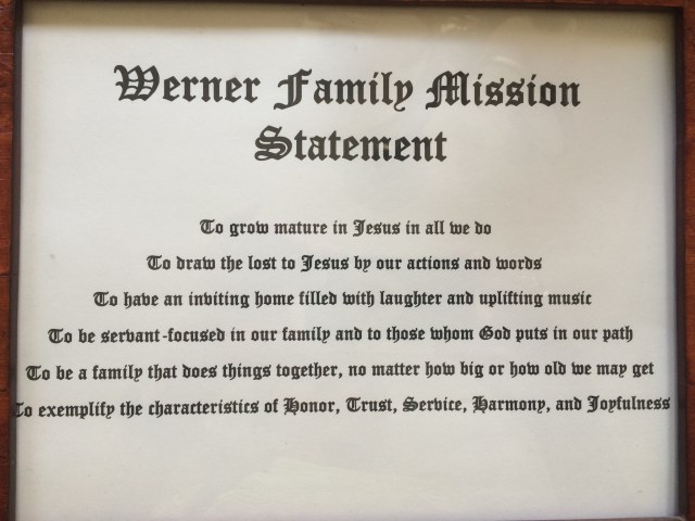 The Werner Family Mission Statement