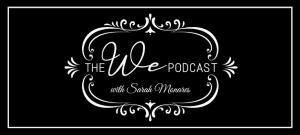 The We Podcast #27: Danielle Hughes- The Epidemic of Busy