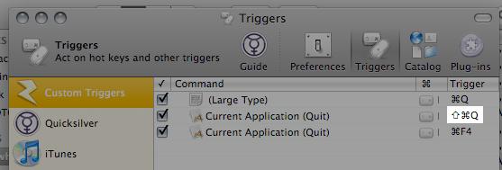Trigger pane showing Command Shift Q