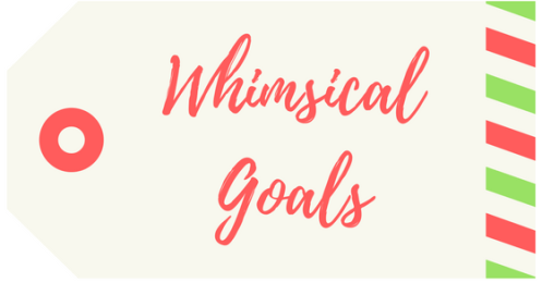 Whimsical Goals tag