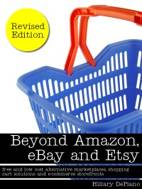 Beyond Amazon, eBay and Etsy