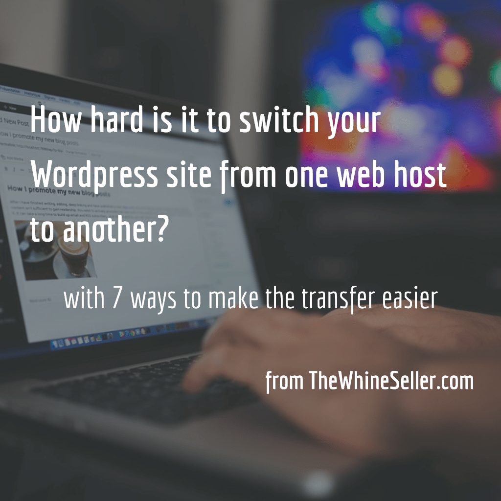 How hard is it to switch your WordPress site from one web host to another?