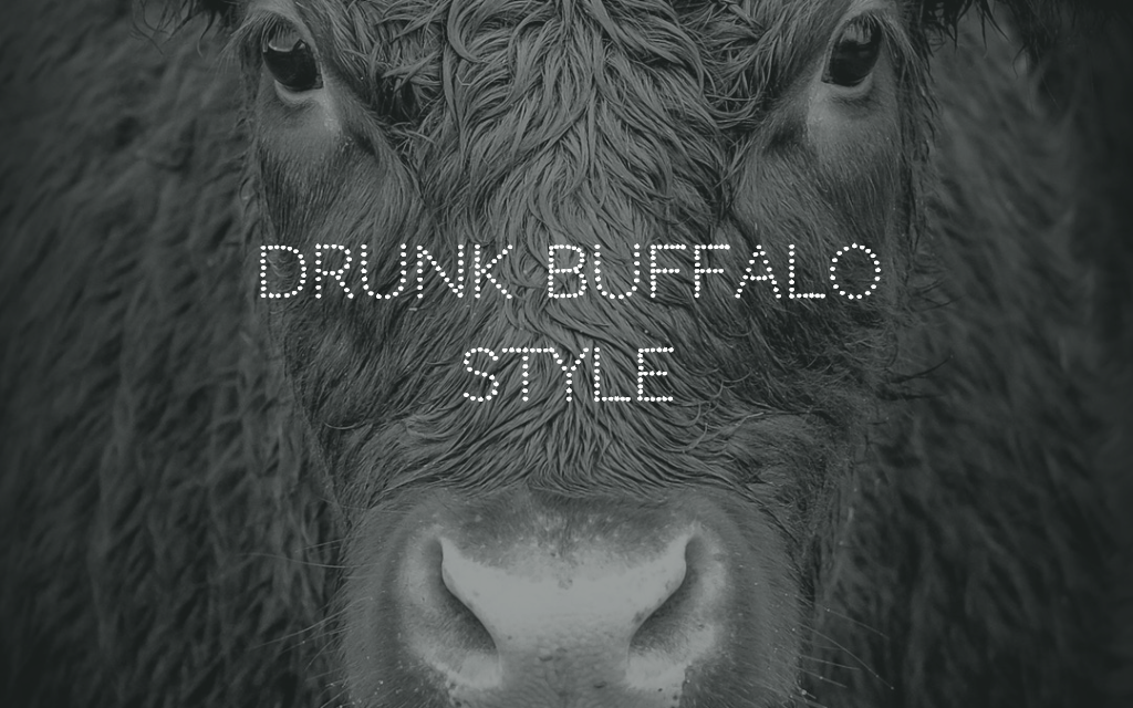 Finely Aged Whine (Seller Stories): Drunk Buffalo Style