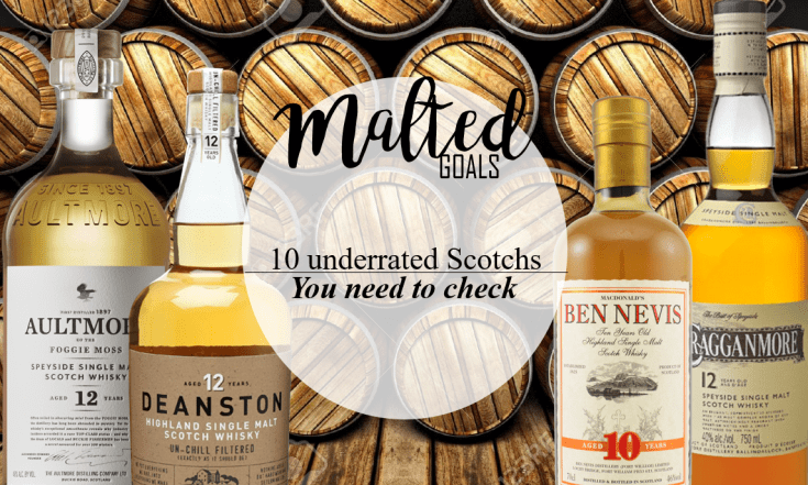 10 underrated entry level Scotchs you need to check