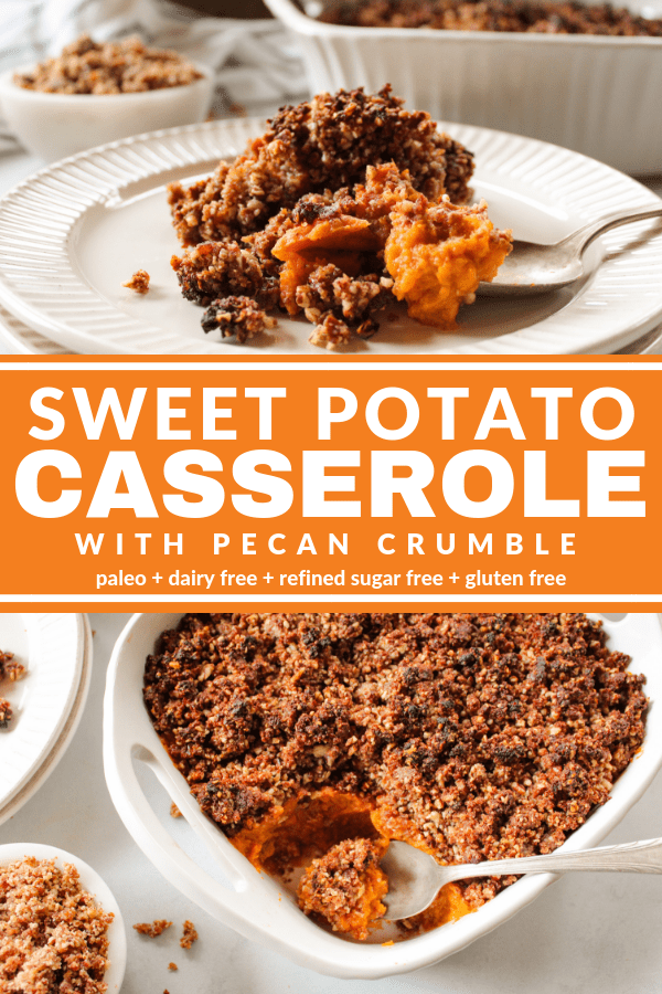 This Sweet Potato Casserole with Pecan Crumble is creamy with some crunch. It tastes so indulgent but it's dairy free, gluten free, and refined sugar free!
