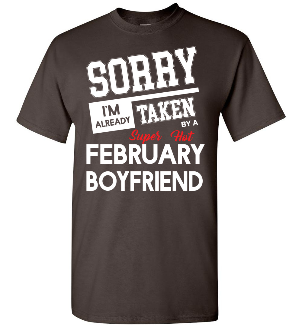 94758a8765 Sorry I Am Already Taken By A Super Hot Boyfriend T-Shirt-10214_4690_0x2-