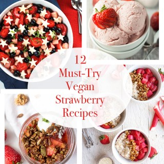 12 Must-Try Vegan Strawberry Recipes