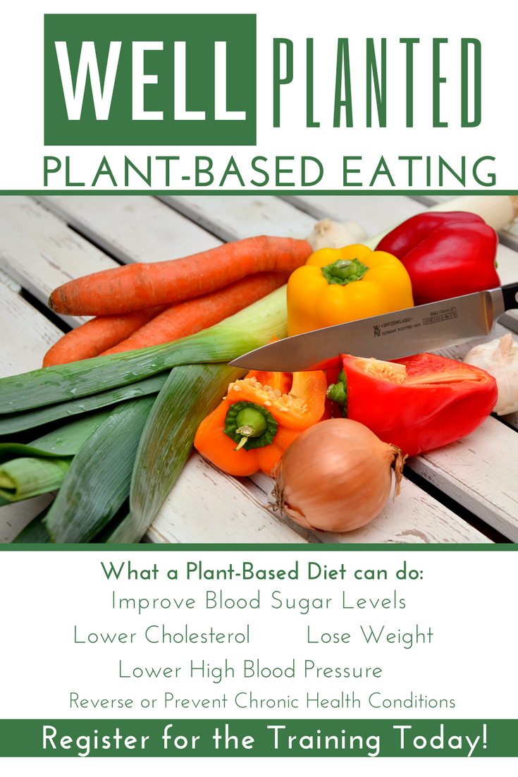 Plant-Based Eating-Eat Better, Feel Better. What kind of plant eater are you? Plant-Based Eating, what is it? Most people think of a plant-based eating plan