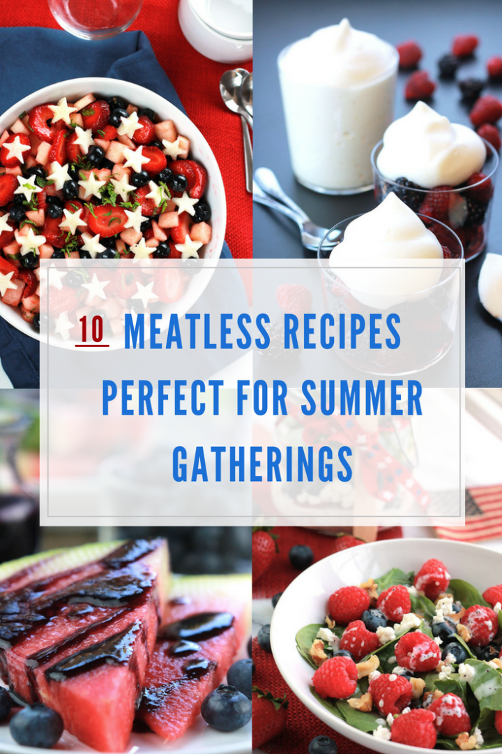 10 meatless recipes perfect for summer gatherings
