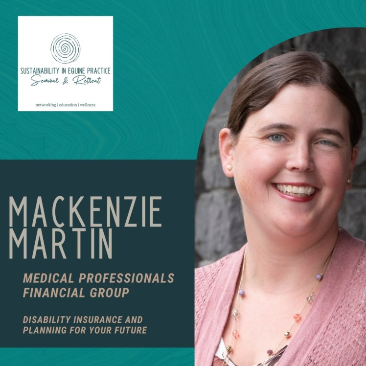 mackenzie martin is speaking at the sustainability in equine practice seminar and retreat
