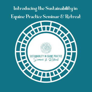 sustainability in equine practice seminar and retreat podcast episode