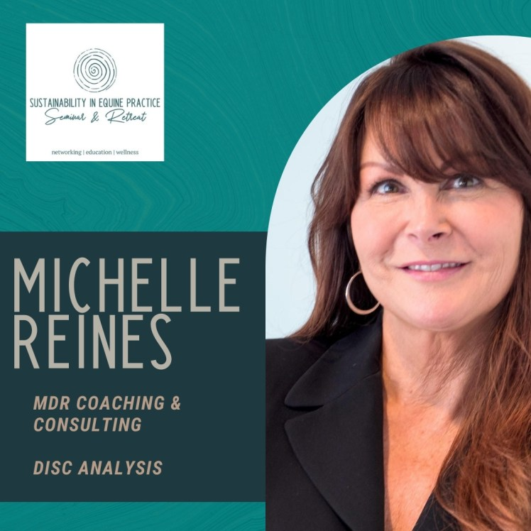 michelle reines is speaking at the sustainability in equine practice seminar and retreat