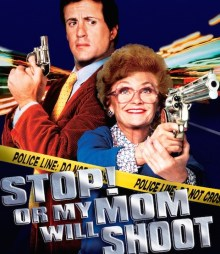stallone stop or my mom will shoot