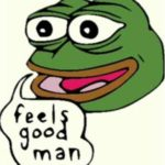 feels_good_man