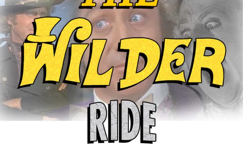 The Wilder Ride takes comedic deep dives for movie fun