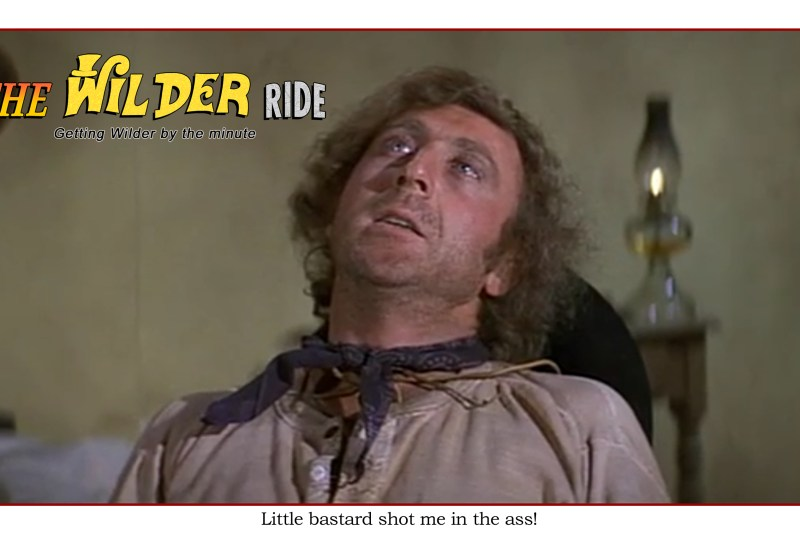 Blazing Saddles Episode 38: Little bastard shot me in the ass