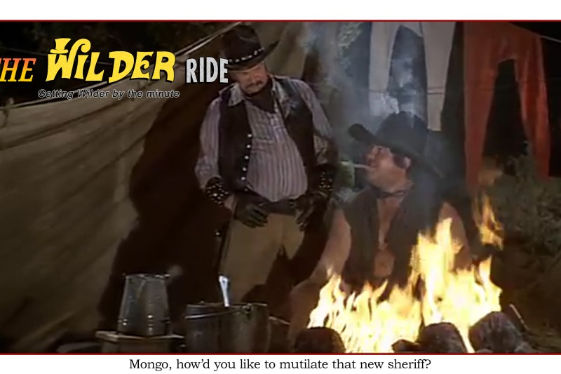 Blazing Saddles Episode 43: Mongo, how'd you like to mutilate that new sheriff?