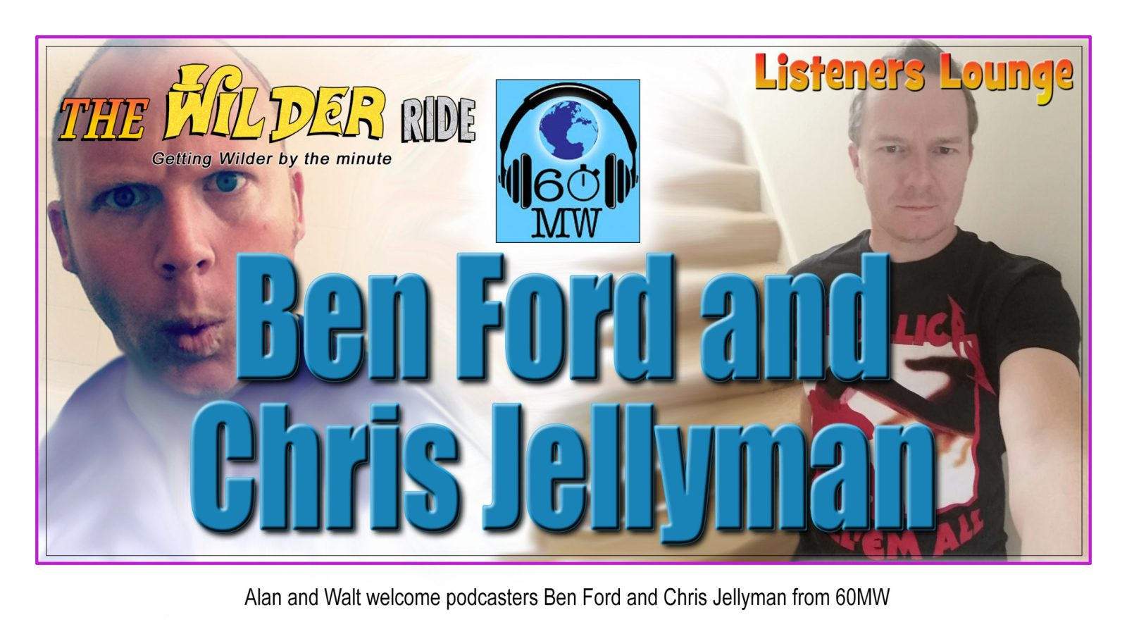 Ben Ford and Chris Jellyman