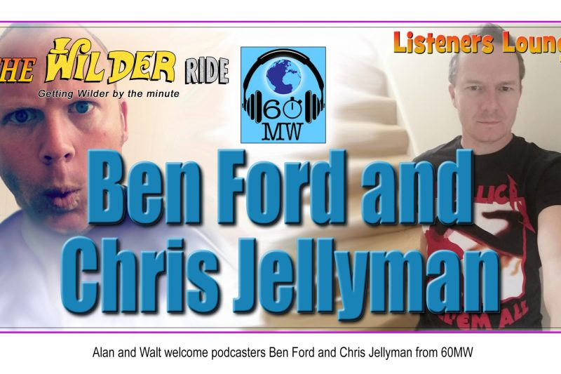 TWR Listeners Lounge – Ben Ford and Chris Jellyman