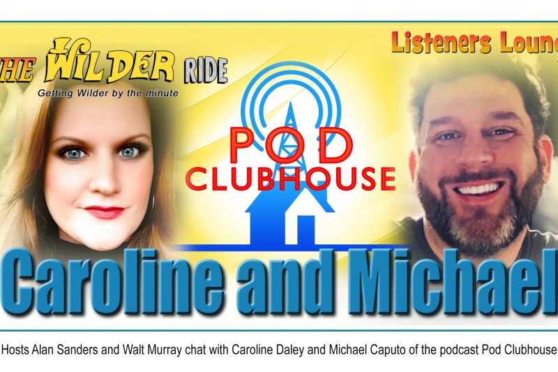 TWR Listeners Lounge – Caroline Daley and Michael Caputo of Pod Clubhouse
