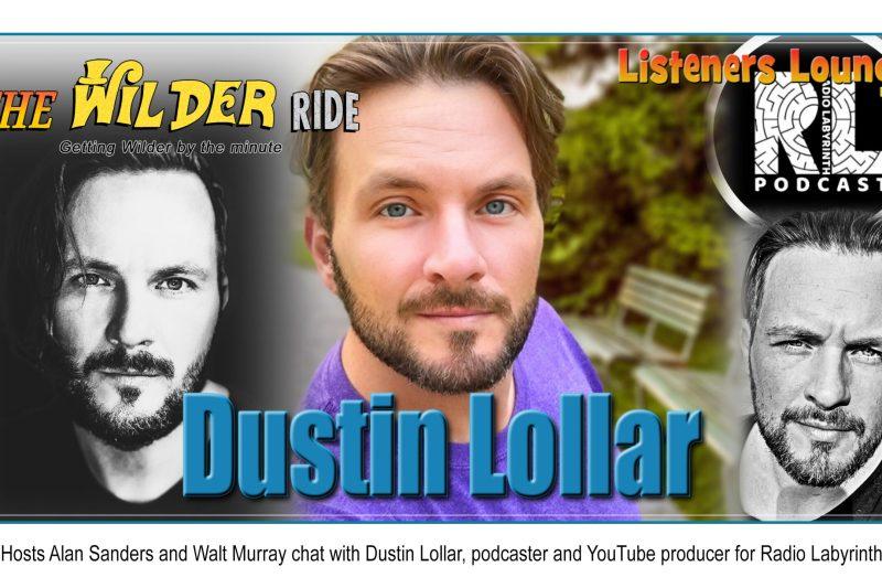 TWR Listeners Lounge – Dustin Lollar