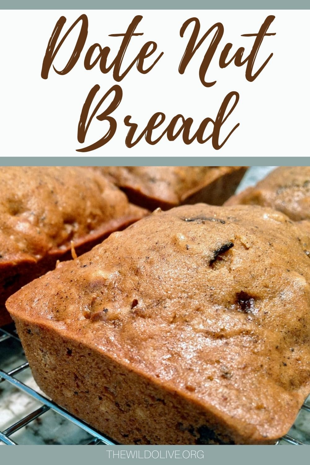 Date Nut Bread | Old Fashioned Quick Breads