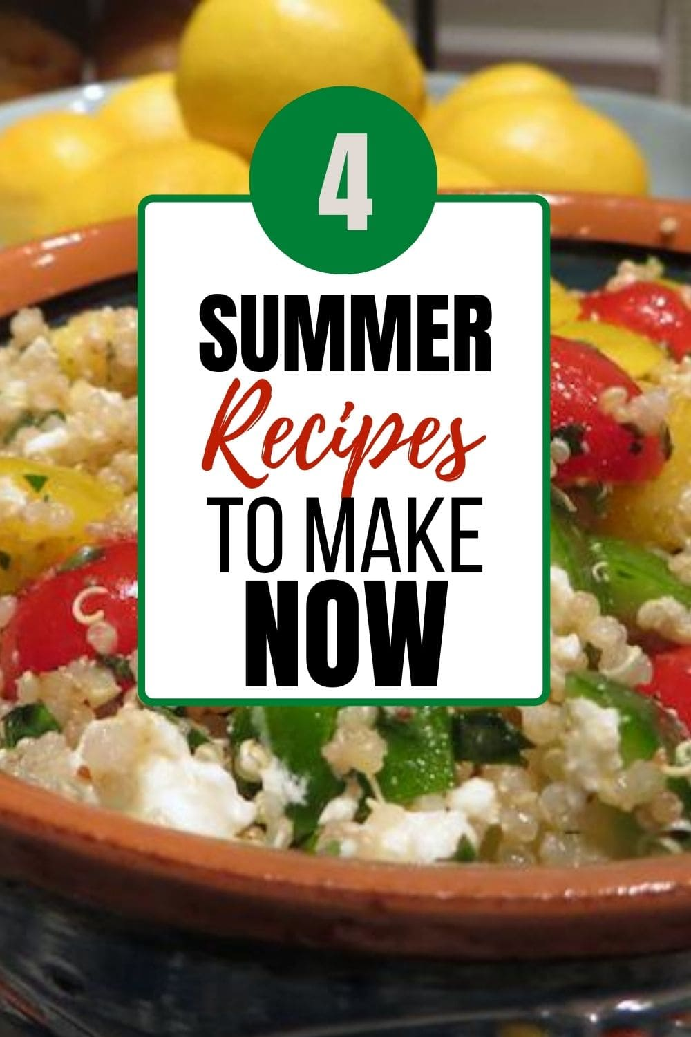 Pinnable image for 4 summer recipes