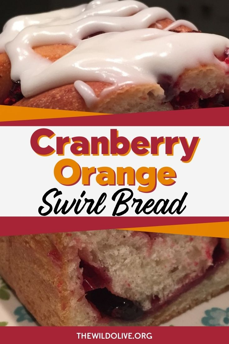 pinnable image for cranberry orange swirl bread recipe