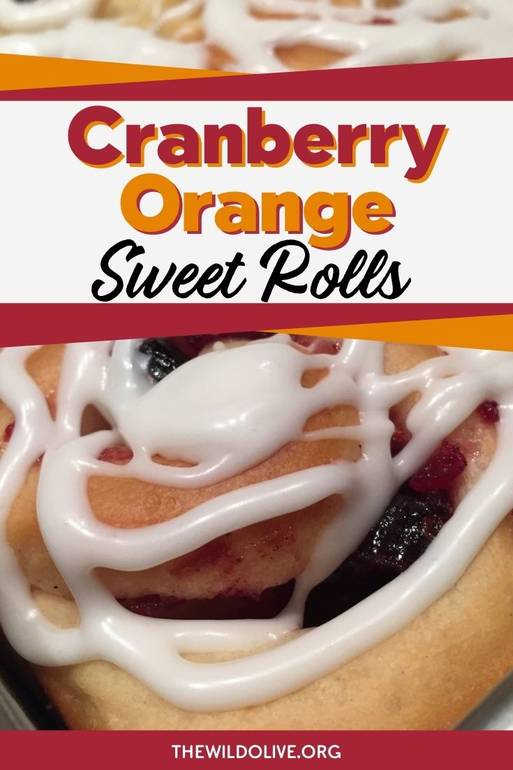 pinnable image for cranberry orange sweet roll recipe