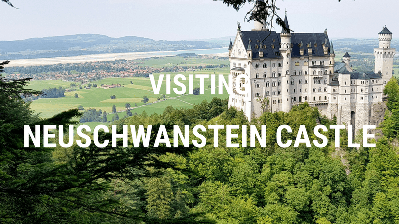 Visiting Neuschwanstein