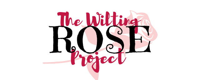 The Wilting Rose Project