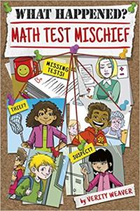 The Math Test Mischief cover shows 4 middle-school kids who try to solve the mystery of the missing math tests
