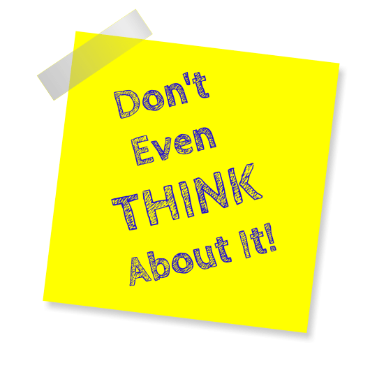 don't even think about it, reminder, post note