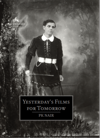 P.K. NairYasterday's Films For TomorrowFilm Heritage, 2017