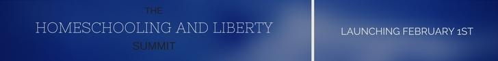 Homeschooling and Liberty Summit