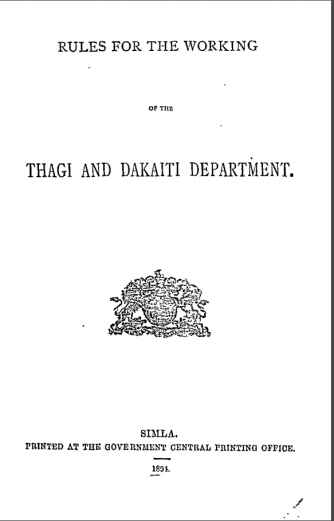 Rules for the Working of of the Thagi and Dakaiti Department