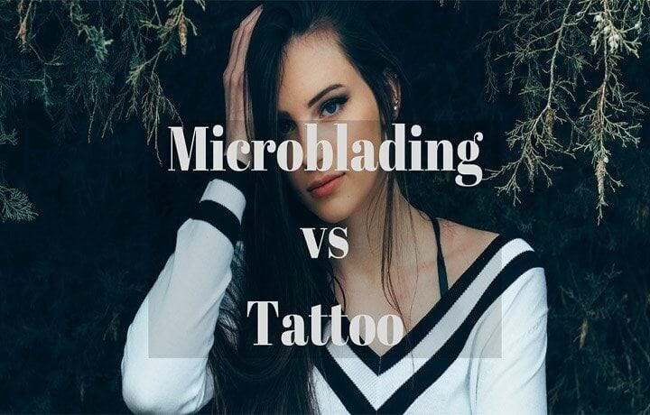 Microblading vs Tattoo